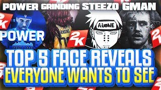 TOP 5 FACE REVEALS EVERYONE WANTS TO SEE! - NBA 2K COMMUNITY EDITION
