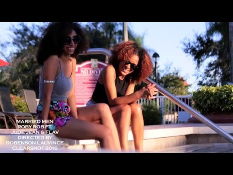 Married Man Roby Rob Feat. Jude Jean & Flav (official music video)