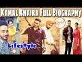 Kamal khaira | Biography | Family | Lifestyle | House | Car Collection | New Punjabi Video Song 2018