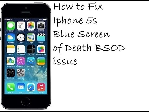 iphone 5s blue screen how to fix iphone 5s blue screen of bsod issue 14750