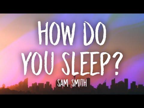Sam Smith - How Do You Sleep? (Lyrics)