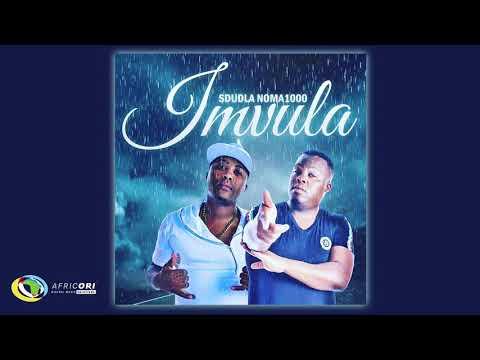 Sdudla noMa1000 - Imvula (Official Audio)