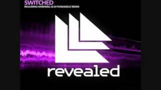 Nicky Romero - Switched (incl Hardwell & DJ Funkadelic Remix) [Revealed Recordings 003]