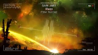 Baixar Gavin James - Always (Cyber Bootleg) [HQ Preview]