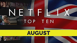 Netflix UK Top Ten for August 2018