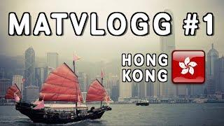 VLOGG #1: Nya Matäventyr i Hong Kong!