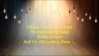 The Paps - Waiting In Vain Lyrics