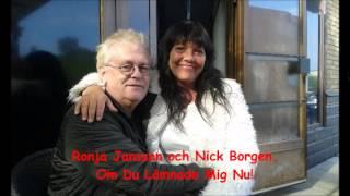 Ronja Jansson och Nick Borgen - Om du lämnade mig nu .