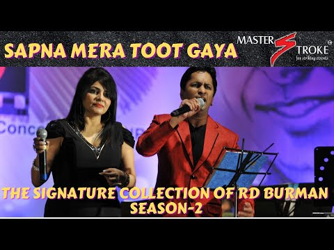 Sapna mera toot gaya THE SIGNATURE COLLECTIONS OF RD BURMAN