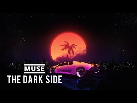 MUSE - The Dark Side (Lyric Video)