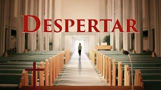 Película cristiana en español | Despertar