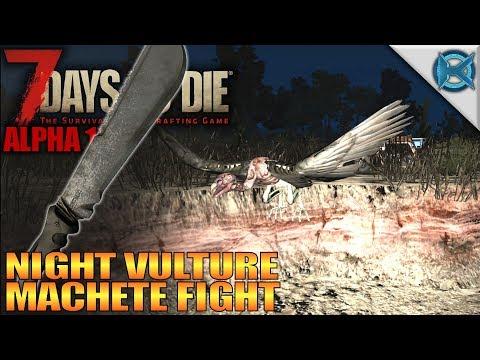 Night Vulture Machete Fight | 7 Days to Die | Let