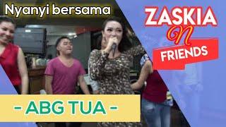 Zaskia n Friends - ABG Tua