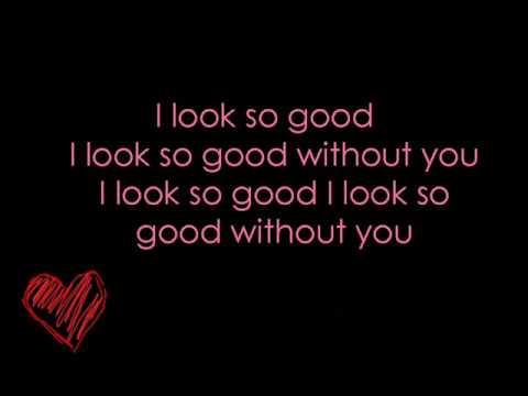 I Look So Good -Jessie James w/ Lyrics