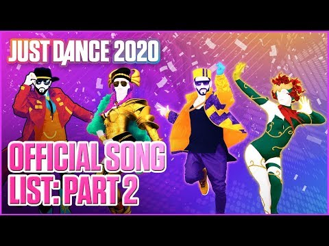 Just Dance 2020: Official Song List - Part 2 | Ubisoft [US]