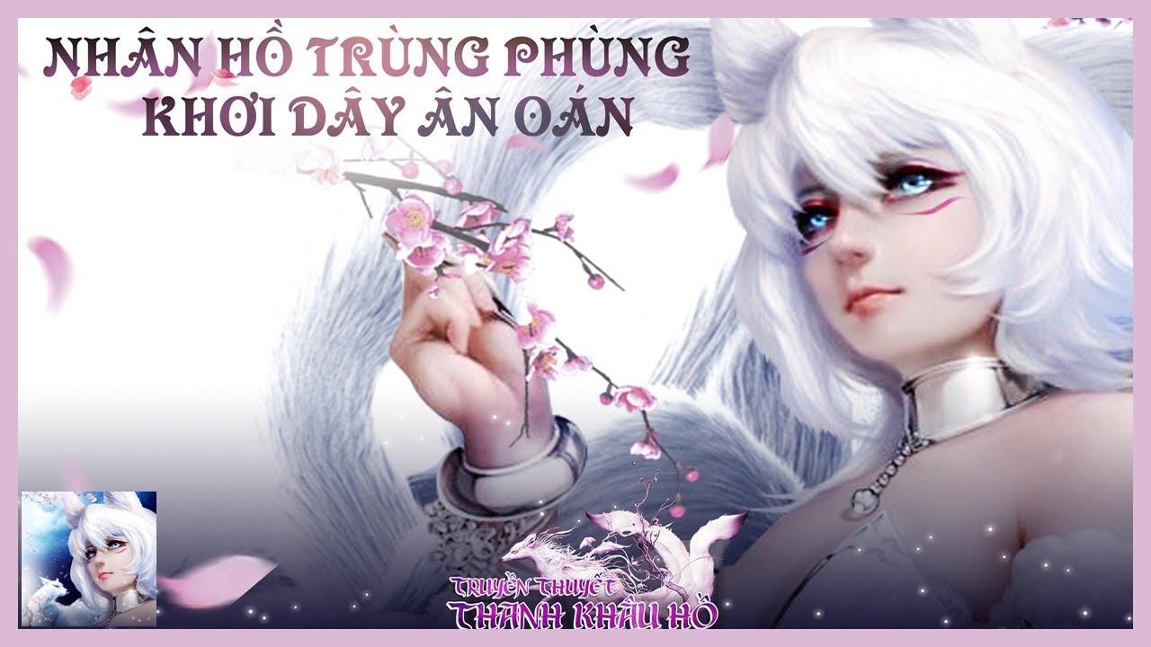 Truyền Thuyết Thanh Khâu Hồ Gameplay Android MMORPG