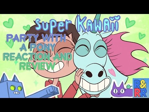 """Star Vs The Forces Of Evil """"Party With A Pony"""" S1E1B Reaction and Review"""