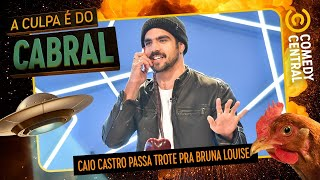 Caio Castro passa TROTE pra Bruna Louise | A Culpa É Do Cabral no Comedy Central