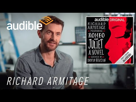 Behind the Scenes with Richard Armitage, narrator of 'Romeo and Juliet: A Novel'