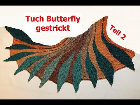Stricken Tuch Butterfly verkürzte Reihen mit Veronika Hug Teil 2