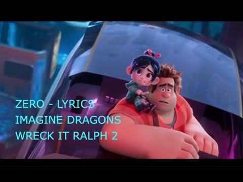 ZERO LYRICS song imagine dragons - WRECK IT RALPH 2 - YouTube