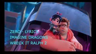 Baixar ZERO LYRICS song imagine dragons - WRECK IT RALPH 2
