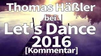 Thomas Häßler bei Let's Dance 2016 [Kommentar]