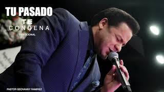 TU PASADO TE CONDENA / DEVOCIONAL / PASTOR GEOVANNY RAMIREZ
