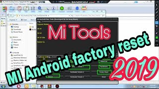 MI Android Tools, A1, A2, A3, A2 LITE, REDMI GO FRP bootloader unlock, factory reset, 2019 best