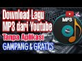 Gambar cover CARA DOWNLOAD DARI YOUTUBE JADI MP3 ATAU MUSIK | TERBARU TANPA APLIKASI 2020