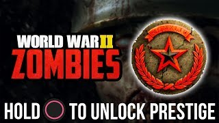 WW2 Zombies: PRESTIGE MODE! WHAT HAPPENS WHEN YOU PRESTIGE?! - (PRESTIGE #1 in WW2 ZOMBIES)