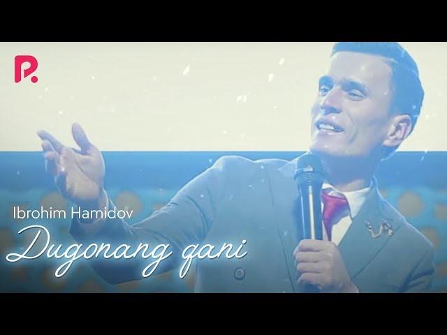 Ibrohim Hamidov - Dugonang qani | Иброхим Хамидов - Дугонанг кани (Yangi yil kechasi 2019)