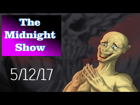 The Midnight Show - 5/12/17 - Comey, Wikileaks, and Voter Fraud