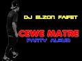 DJ ELZON FAIFET CEWE MATRE