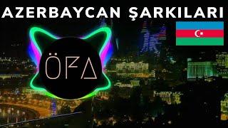 AZERBAYCAN ŞARKILARI 2019 - En Güzel Azerbaycan Şarkılar 🇦🇿