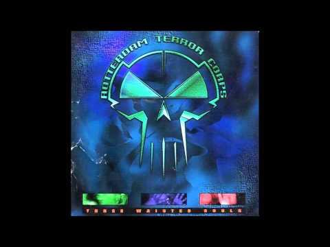 Rotterdam Terror Corps – Three Waisted Souls (Rare Full Album/CD) [Full HD]