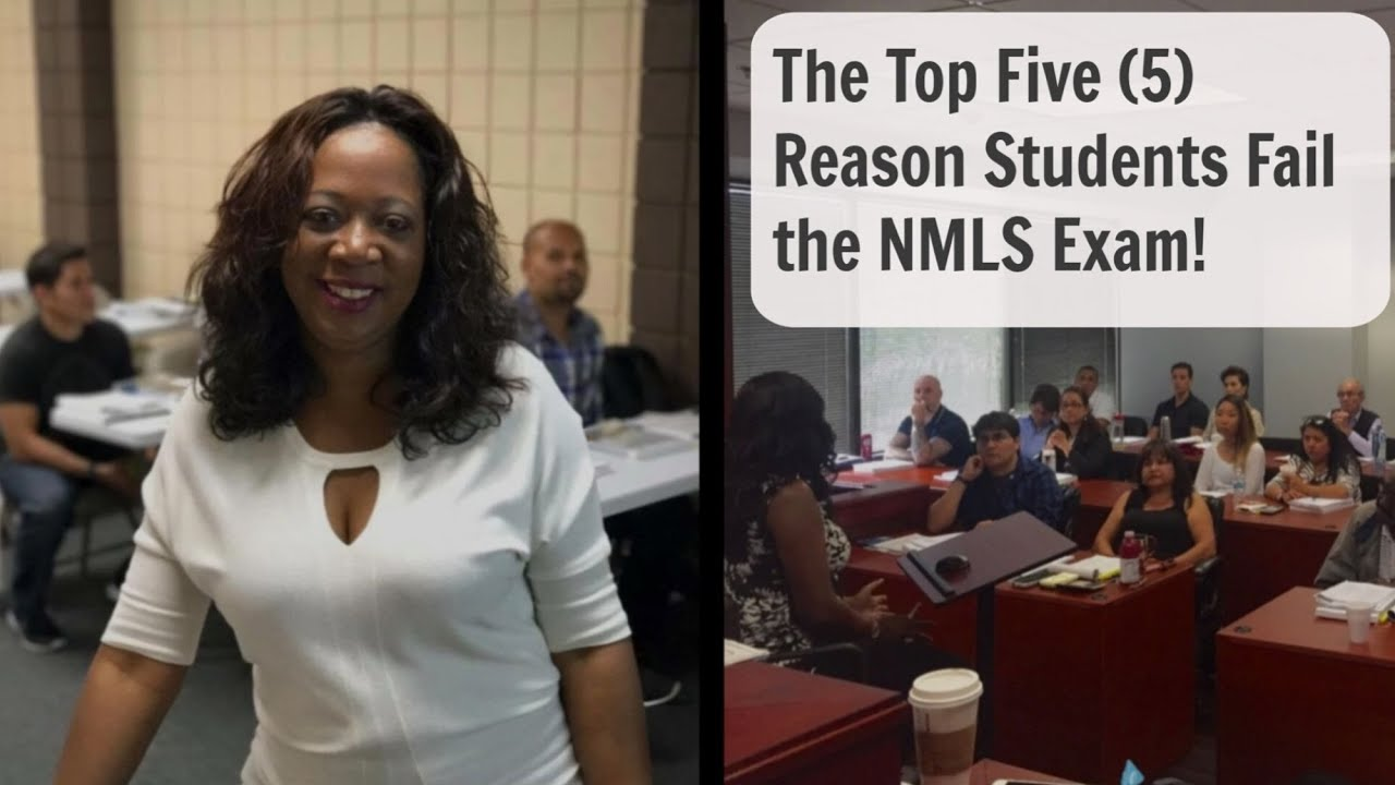 Passing the NMLS Exam - Top 5 Reasons Why People Fail the NMLS Safe Act Exam