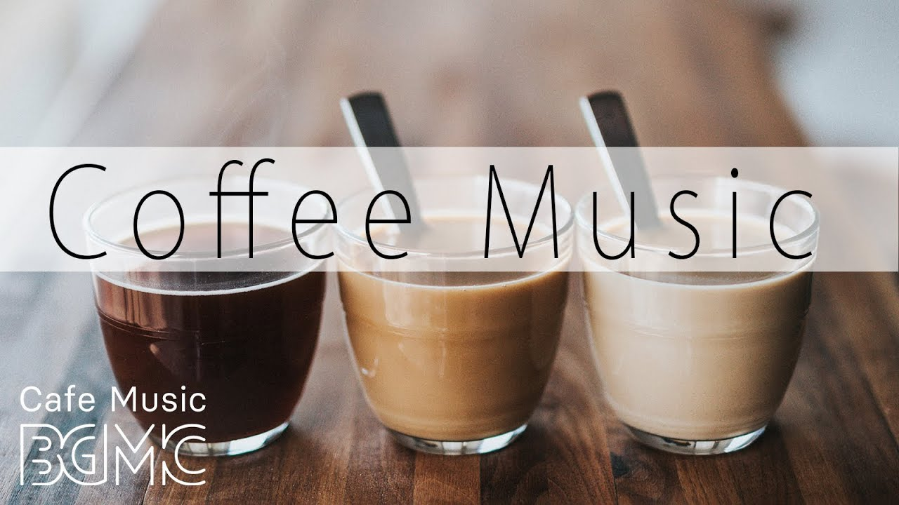 Coffee Music —  Chill Out Jazz & Bossa Nova Lounge — Relaxing Cafe Music Instrumental
