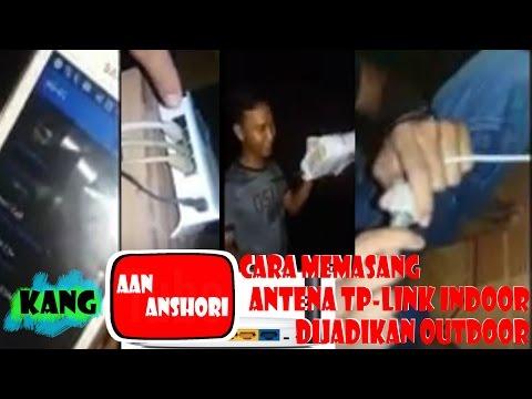 Cara Memasang Antena TP LINK indoor Di Jadikan Outdoor