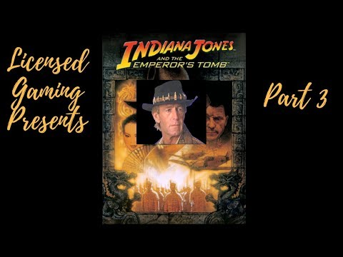 Licensed Gaming Plays Indiana Jones and the Emperor's Tomb (Part 3)