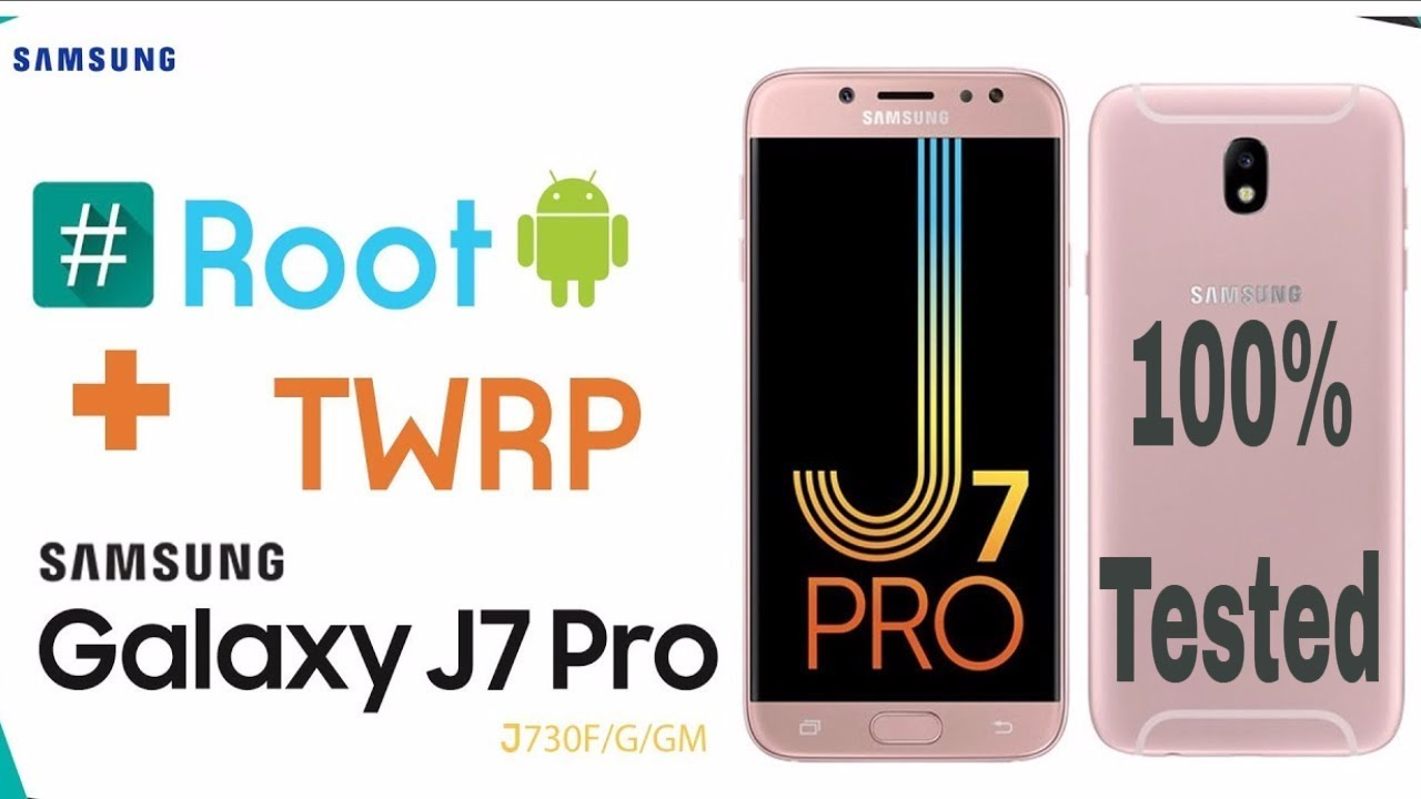 How To Root Samsung J7 Pro Sm J730f Android 7 0 Nougat Edition