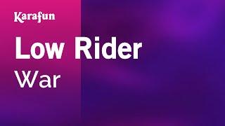 Karaoke Low Rider - War *
