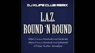 L.A.Z. feat. Beatloaf - Round