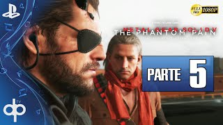 Metal Gear Solid 5 The Phantom Pain Parte 5 Gameplay Español 1080p 60fps | Episodio 4 y 5