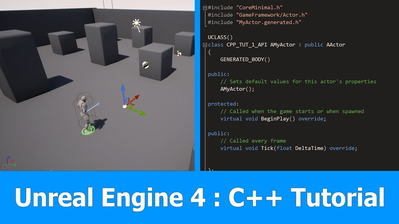 Unreal Engine 4 C++ Tutorial : Getting Started