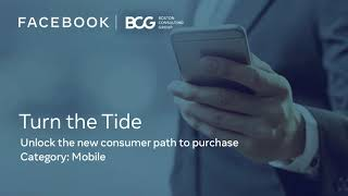 Turn the Tide with Facebook & BCG: Digital to influence 7/10 Indian mobile consumers
