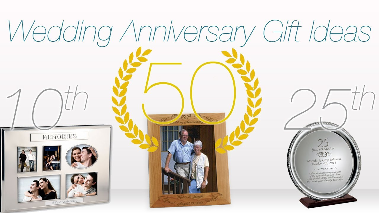 Gift ideas for wedding anniversaries ♥ 1st 10th 25th & 50th