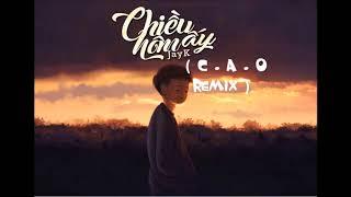 JayKii - Chiều Hôm Ấy (C . A . O Remix)