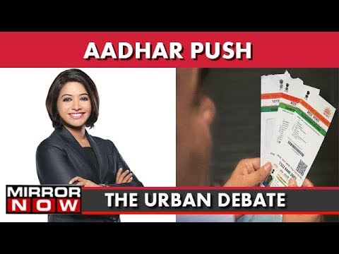 Aadhar Push: Centre Fails To Implement SC Advice? I The Urban Debate With Faye D'Souza