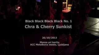 chra & Cherry Sunkist: sound performance black black black black no. 1